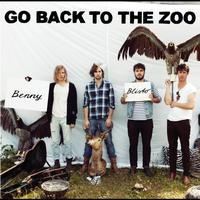 Go Back To The Zoo - Benny Blisto (New Version)