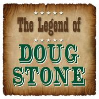 Doug Stone - The Legend of Doug Stone