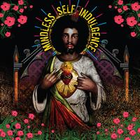 Mindless Self Indulgence - You'll Rebel To Anything (Expanded and Remastered)