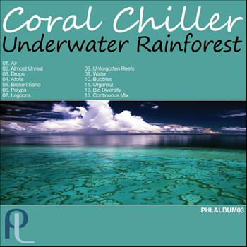 Coral Chiller - Underwater Rainforest