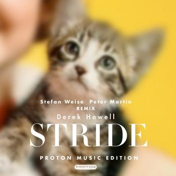 Derek Howell - Stride (Proton Music Edition)
