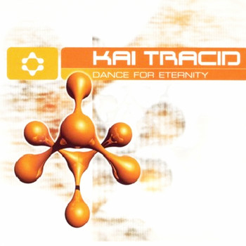 Kai Tracid - Dance For Eternity