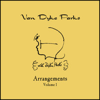 Van Dyke Parks - Arrangements Volume I