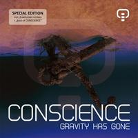 Conscience - Gravity Has Gone