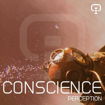 Conscience - Perception Ep