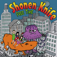 Shonen Knife - Free Time