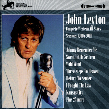 John Leyton - Complete Western All-Stars Sessions 2005-2010