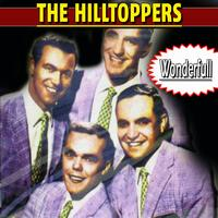 The Hilltoppers - Wonderful