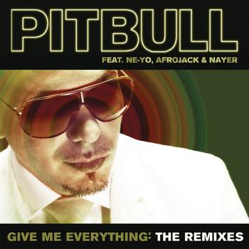 Pitbull - Give Me Everything: The Remixes
