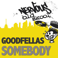 Goodfellas - Somebody