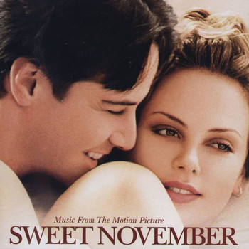 Various Artists - Sweet November (Music From The Motion Picture)