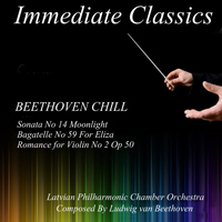 Latvian Philharmonic Chamber Orchestra - Beethoven: Beethoven Chill