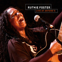 Ruthie Foster - Ruthie Foster Live at Antone's