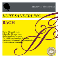 Kurt Sanderling - Kurt Sanderling - The Soviet Recordings: David Oistrakh, Sviatoslav Richter - Bach