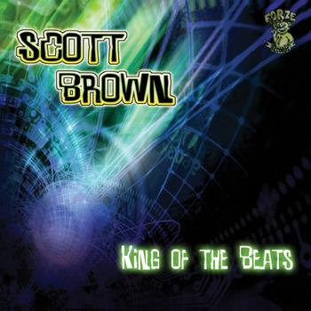 Scott Brown - King Of The Beats