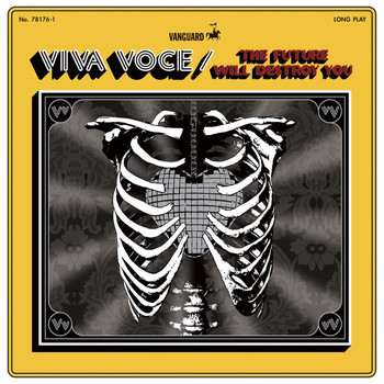 Viva Voce - The Future Will Destroy You
