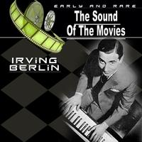 Irving Berlin - The Sound of the Movies, Vol.15