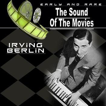 Irving Berlin - The Sound of the Movies, Vol.15 (Irving Berlin)