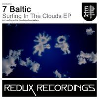 7 Baltic - Surfing In The Clouds EP