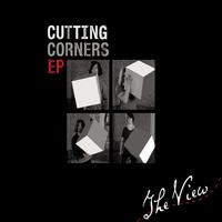 The View - Cutting Corners EP (Explicit)