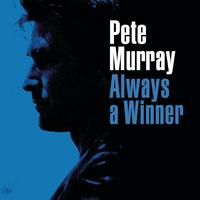 Pete Murray - Always A Winner