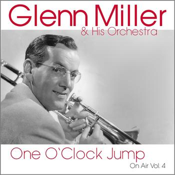 Glenn Miller & His Orchestra - One O'clock Jump