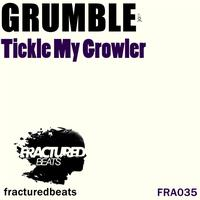 Grumble - Tickle My Growler
