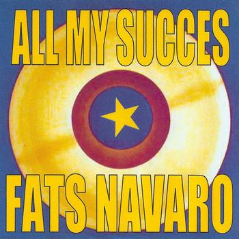Fats Navarro - All My Succes - Fats Navarro