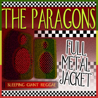 The Paragons - Full Metal Jacket