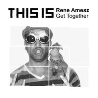 Rene Amesz - Get Together