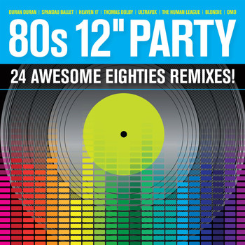 Various Artists - 80s 12'' Party