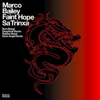 Marco Bailey - Faint Hope / Sa Trinxa