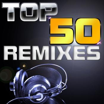 Various Artists - Top 50 Remixes