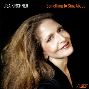 Lisa Kirchner - Something to Sing About