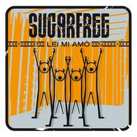 Sugarfree - Lei mi amò