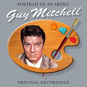 Guy Mitchell - Portrait Of An Artist