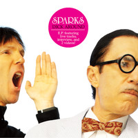 Sparks - Dick Around EP