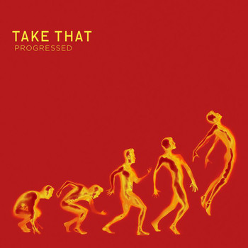 Take That - Progressed