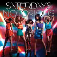 The Saturdays - Notorious (Remix EP)