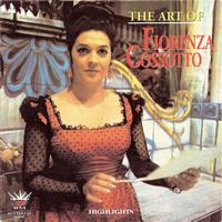 Fiorenza Cossotto - The Art of Fiorenza Cossotto