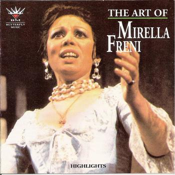 Mirella Freni - The Art of Mirella Freni