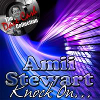 Amii Stewart - Knock On... - [The Dave Cash Collection]