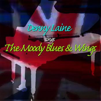 Denny Laine - Denny Laine Sing The Moody Blues & Wings