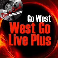 Go West - West Go Live Plus - [The Dave Cash Collection]