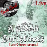 Lee Greenwood - A Green Christmas Live - [The Dave Cash Collection]