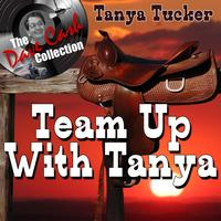 Tanya Tucker - Team Up With Tanya - [The Dave Cash Collection]