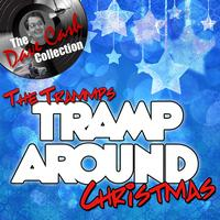 The Trammps - Tramp Around Christmas - [The Dave Cash Collection]