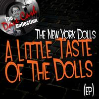 The New York Dolls - A Little Taste Of The Dolls (EP) - [The Dave Cash Collection]