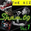 The Biz Vol. 1 - [The Dave Cash Collection]  Sham 69