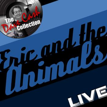 Eric Burdon & The Animals - Eric and the Animals Live - [The Dave Cash Collection]
